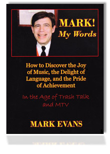 Mark! My Words book, written by Dr. Mark Evans